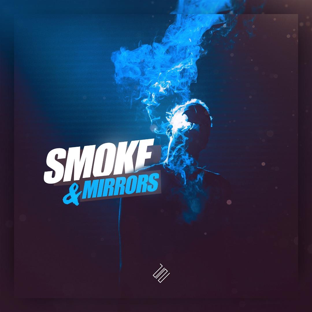 Smoke & Mirrors v1