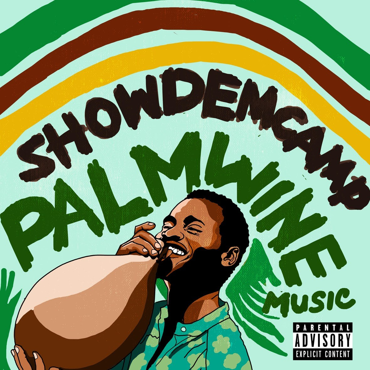 Show Dem Camp - Palm Wine Music, Vol. 1