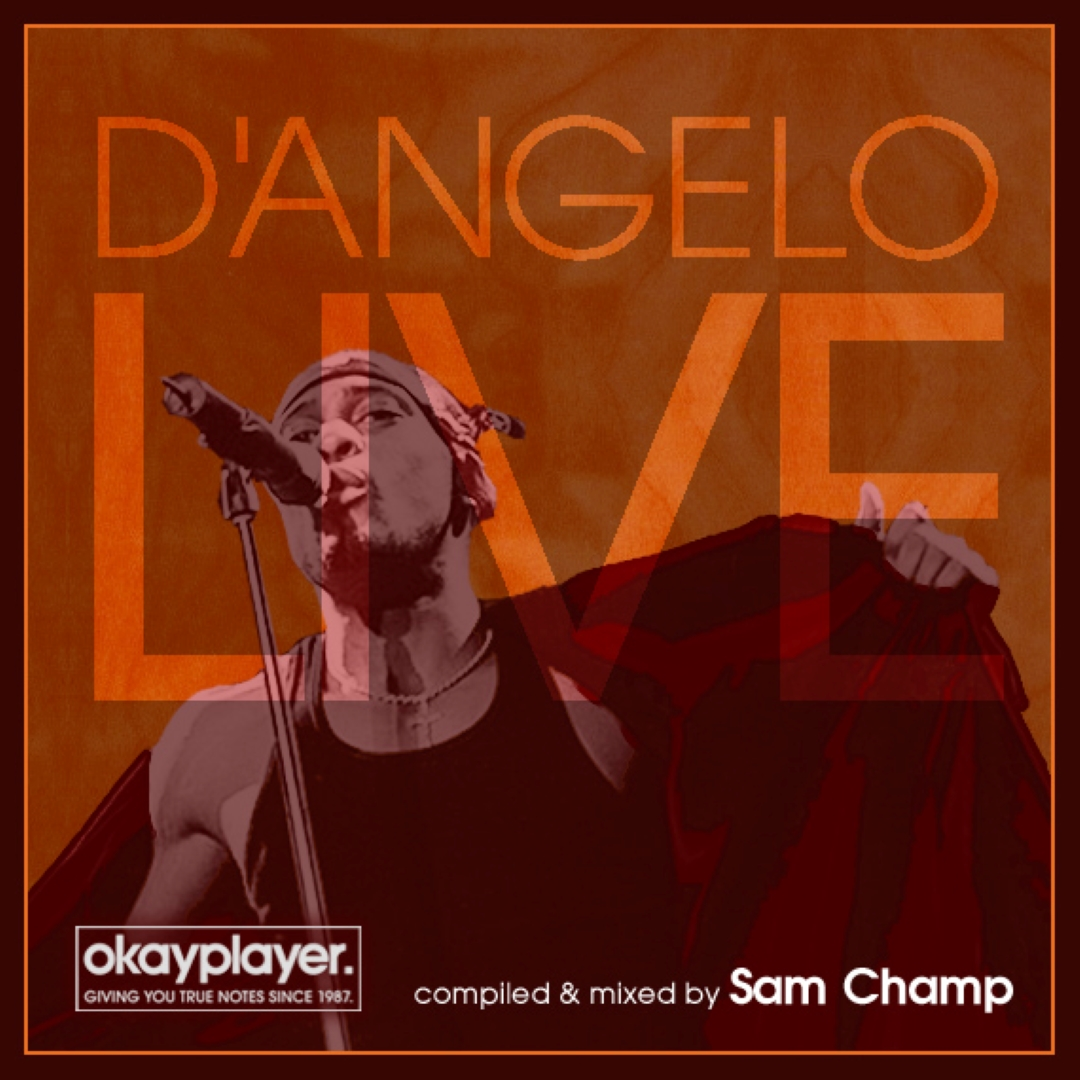 D'Angelo Live (compiled & mixed by Sam Champ)