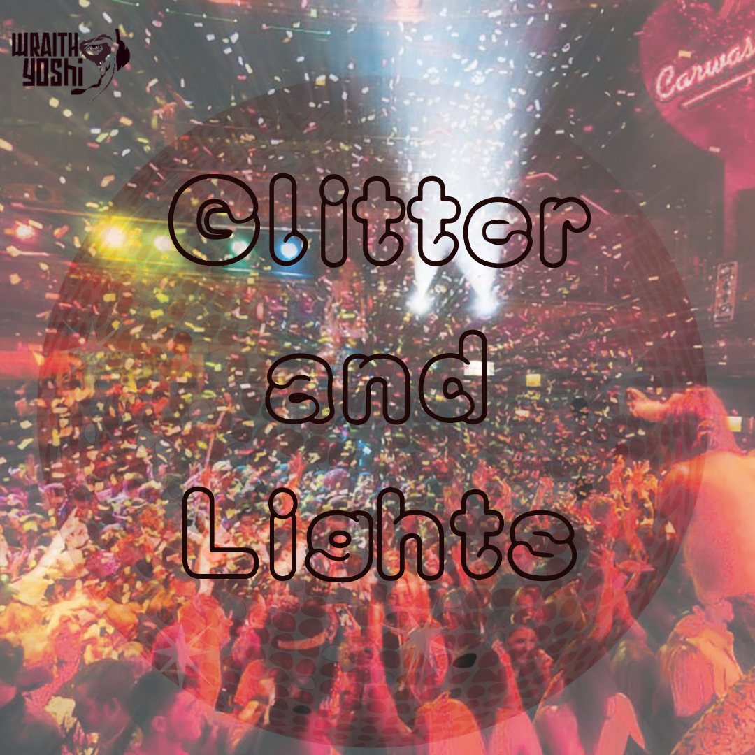 Glitter and Lights