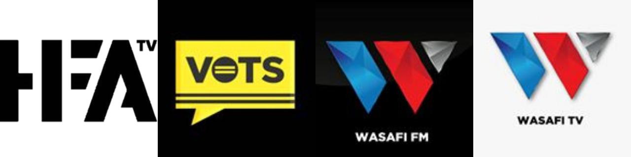 HFA TV, VOTS TV, Wasafi FM et Wasafi TV
