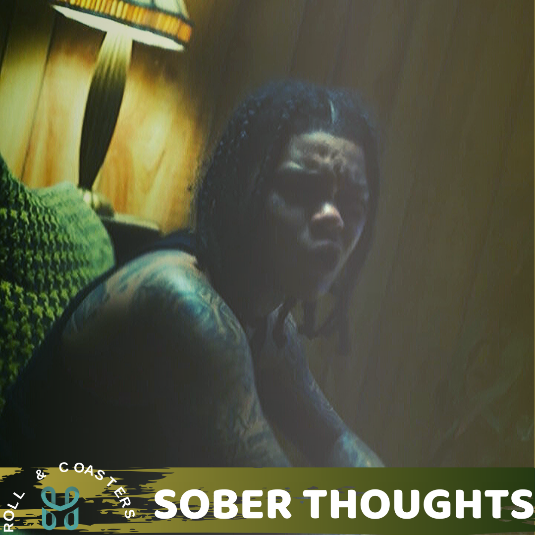 Roll and Coasters: Sober Thoughts