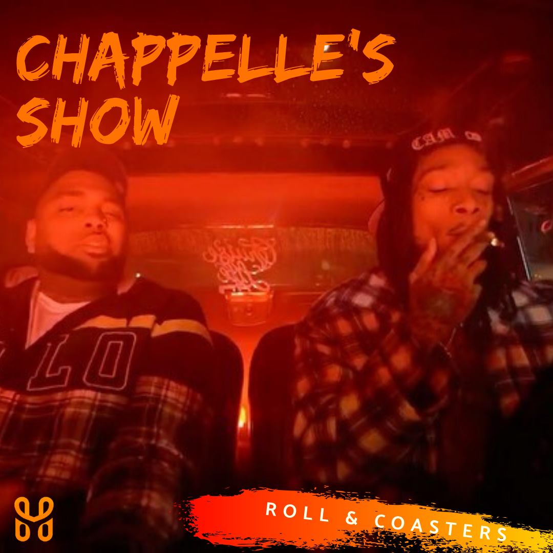 Roll and Coasters: Chappelle's Show