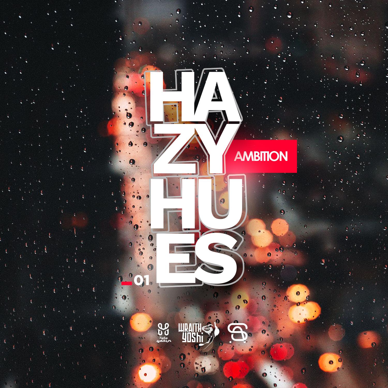 Hazy Hues 01: Ambition
