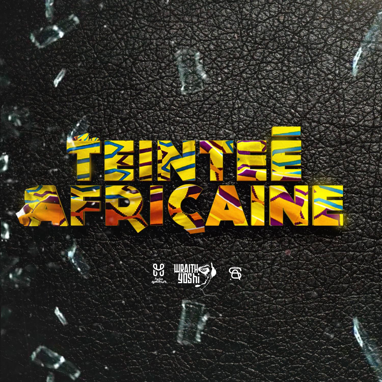 Teintée Africaine