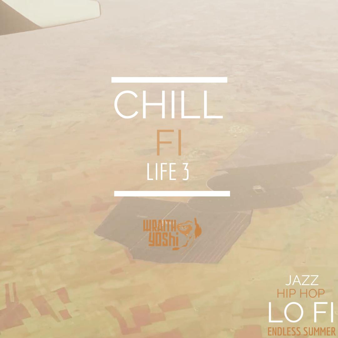Chill Fi Life, Vol. 3
